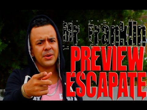 Escapate-Mr-Franklin-video-preview.jpg