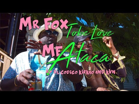 Mr-Fox-Tobe-Love-Me-Ataca-video.jpg