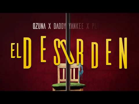 Ozuna-x-Daddy-Yankee-x-Plan-B---El-Desorden-video-lyrics.jpg